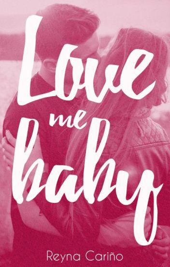 Love me baby (KMB #3)
