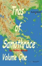 TROS OF SAMOTHRACE - VOLUME ONE [PDF] by Talbot Mundy by domunaxi86435