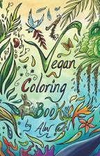 A Vegan Coloring Book  [PDF] by Alev Art by domunaxi86435