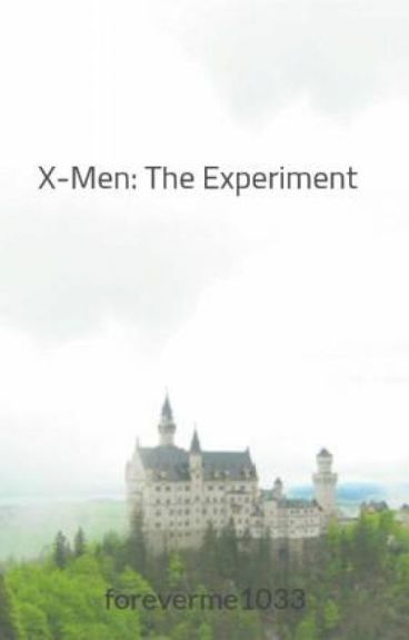 X-Men: The Experiment