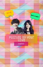 Puzzled By Your Love by nine_soshi
