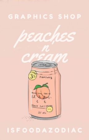 °peaches n' cream   graphics shop° by strry_sky