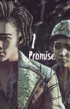 I promise [Clem x Louis] || SQUEL !! by Olena_MU