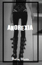 Anorexia [lowercase intended] {Completed} by ccsdrums