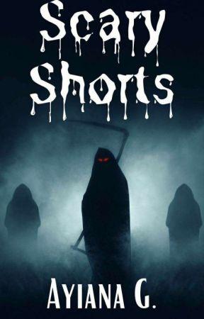 Scary Shorts by AyianaG