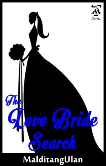 The Love Bride Search [Escaner Legacy 1]