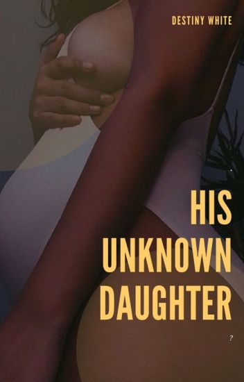 His Unknown Daughter