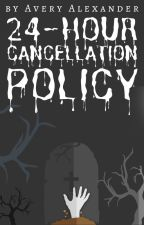 24-Hour Cancellation Policy (A Hannibal Fanfiction) ✓ by alexanderavery998