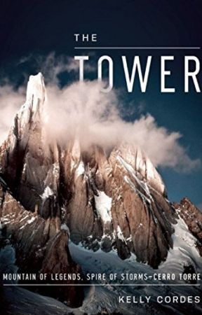 The Tower [PDF] by Kelly Cordes by hyhoxepi49067