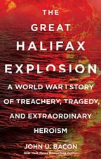 The Great Halifax Explosion [PDF] by John U. Bacon by tehosobo91405