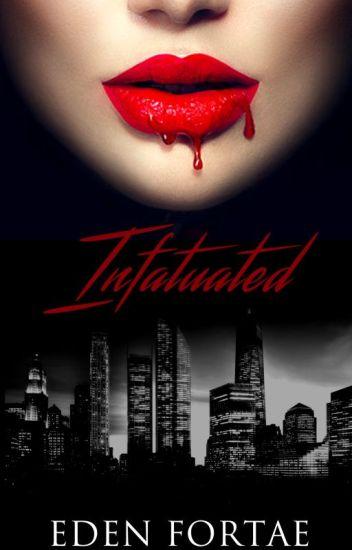 Infatuated (Editing)