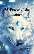 RP-Power of the wolves by _Jayfeather-
