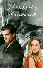 The Baby Contract by oriana_celine