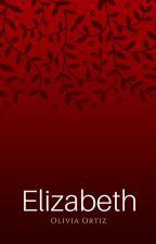 Elizabeth by OliviaOrtiz7