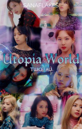 Utopia Girls || Twce x Reader by sanatified_