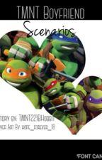 TMNT Boyfriend Scenarios by TMNT221BHobbit