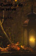 Cuentos de la Selva by Mila53Mtz