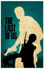 The Last of Us x Male Reader by Deotakukids