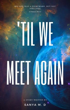 'Til We Meet Again | On Going by xxSMxx