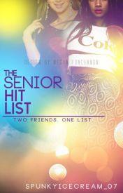 The Senior Hit List by Katalyze