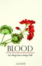 Blood by xanpath
