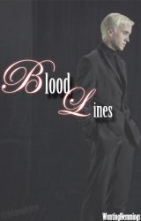 Bloodlines (Draco Malfoy Story) by wantinghemmings