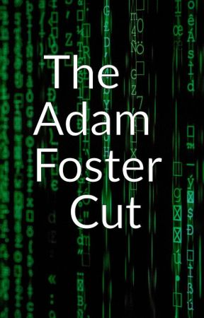 Another Life on Consolidated Planets: The Adam Foster Cut by JohnEarley4