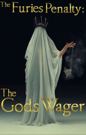 The Gods Wager (The Furies Penalty Book 2) by AlisonWilkinson