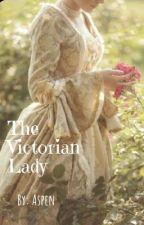 The Victorian Lady by EllaSpaghetti