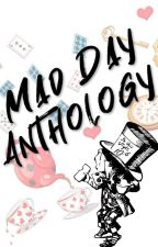 Mad Day Contest Anthology by WattpadAnthologies