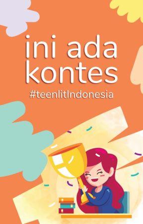 Ini Ada Kontes by teenlitindonesia