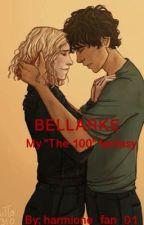 Bellarke- My the 100 fanstasy by harmione_fan_01