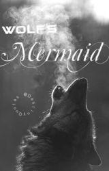 Wolf's Mermaid by DestinysQuotes