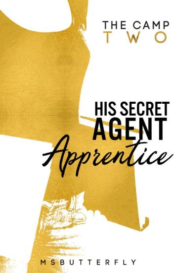 The Camp: His Secret Agent Apprentice (Book 2)