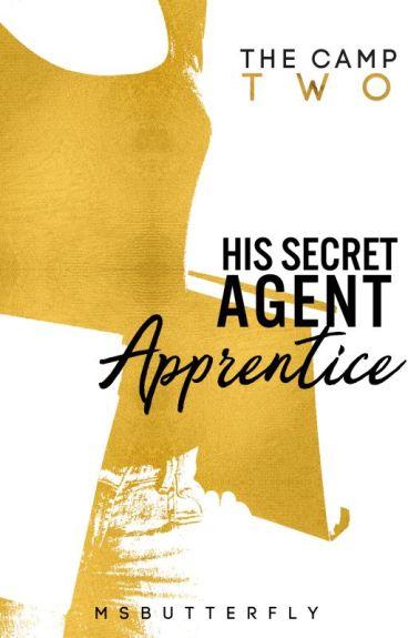 The Camp: His Secret Agent Apprentice (Book 2)