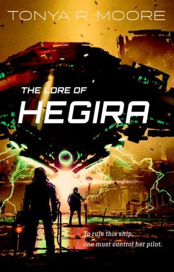 The Lore of Hegira