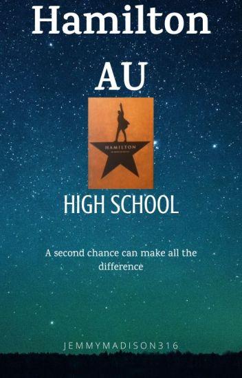 Hamilton AU - High School *Revised Edition*