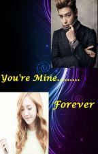 You're mine.....forever by princessXdreamer