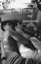 Tu me manquais by SChevrey75