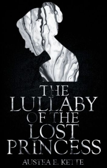 The Lullaby of the Lost Princess | ✓