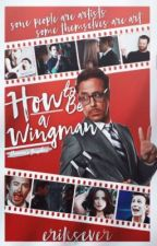 How to Be a Wingman | Tony Stark by eriksever
