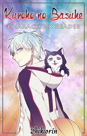 Kuroko no Basuke: Character x Reader
