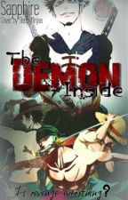 The Demon Inside (One Piece Fan-Fic) by sapphire_xoxo