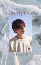Sway // Han Seungwoo by poezrason