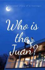 Who's the Juan? by jiharam
