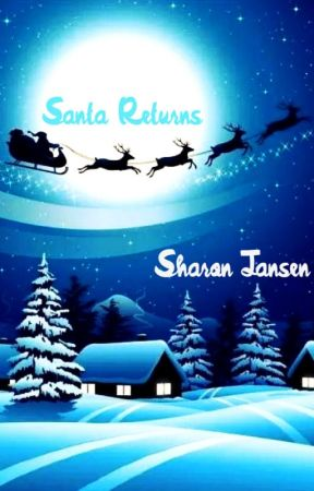 Santa Returns by JansenSharon