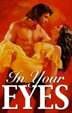 In Your Eyes  by Elizaema