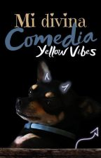 Mi Divina Comedia by Yellow-Vibes