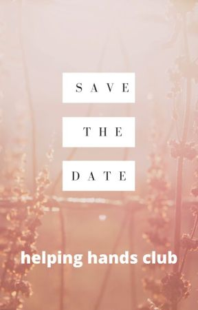 Save The Date by HelpingHandsClub