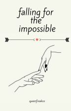 Falling for the Impossible by zjmfatty